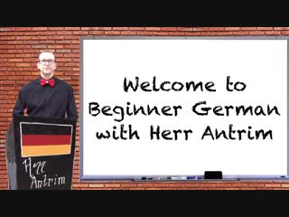 Introduction to beginner german with herr antrim