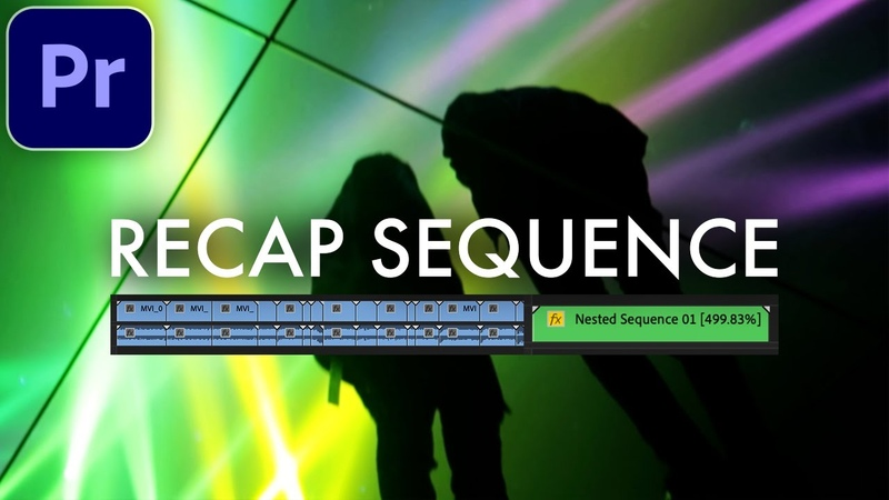 Adobe Premiere Pro CC Speed Up Recap Sequence Effect Fast Forward