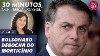 30 minutos com Tereza Cruvinel: Bolsonaro debocha do morticínio