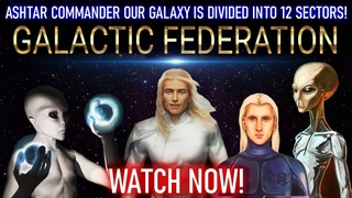 GALACTIC CONFEDERATION OF PLANETS ASHTAR COMMANDER OUR GALAXY IS DIVIDED INTO 12 SECTORS!
