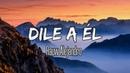 Rauw Alejandro - Dile a Él (Letra/Lyrics) | Si ya estás con otro, no respondo si te veo