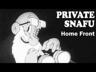Private Snafu - Home Front   1943   US Army Animated Training Film