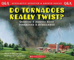 Zhurnal Do Tornadoes Really Twist Scholastic