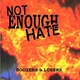 Not Enough Hate - (It´s) Time to Die