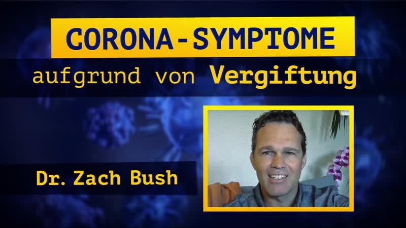 Dr Zach Bush Corona Symptome aufgrund von Vergiftung www 17075