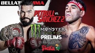 Bellator 255: Pitbull vs. Sanchez II | Monster Energy Prelims fueled by Fiesta Mart