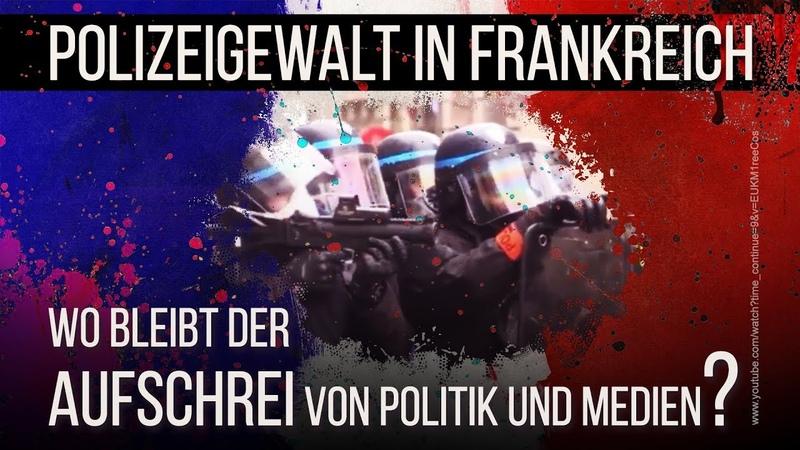 Polizeigewalt in Frankreich: Wo bleibt der Aufschrei von Politik und Medien?   27.01.2019   kla.tv