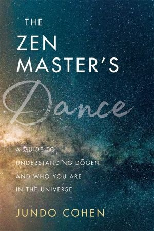 The Zen Master s Dance - Jundo Cohen
