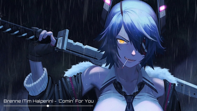Brenne (Tim Halperin) [Nightcore] - Comin For You