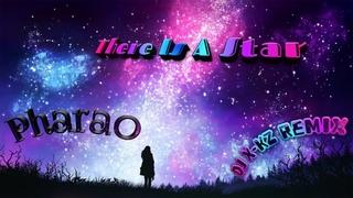 [Eurodance] Pharao - There Is A Star (DJ X-KZ & DJ Anatolevich Dance Remix)