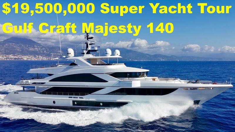 $19,500,000 Super Yacht Tour Gulf Craft Majesty 140