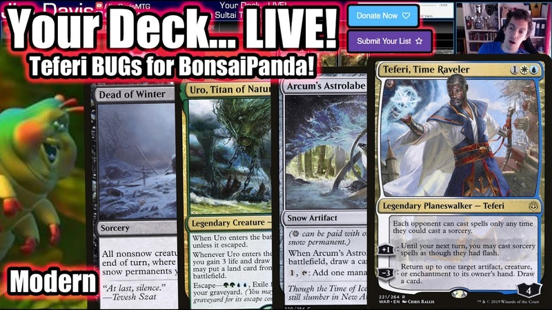 Your Deck LIVE Modern Teferi BUGs for BonsaiPanda There's A Bug In Teferi's Rug