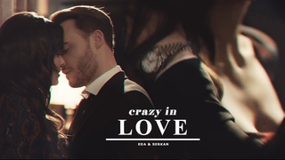 eda & serkan - crazy in love | you knock on my door