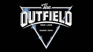 Your Love   The Outfield    Djsobrino remix