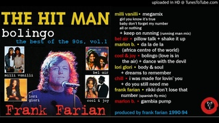 Frank Farian: The Hit Man - Bolingo - Best Of The 90s, Vol. 1 [Compilation]