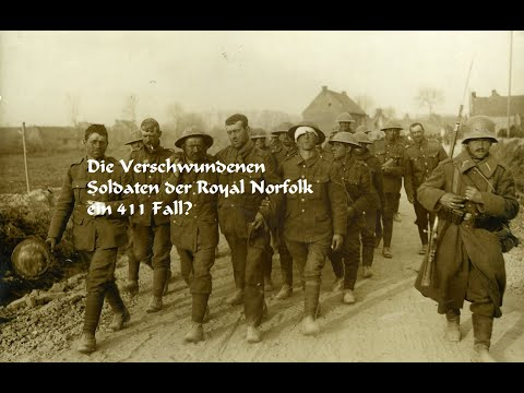 Die Verschwundenen Soldaten der Royal Norfolk ein 411 Fall