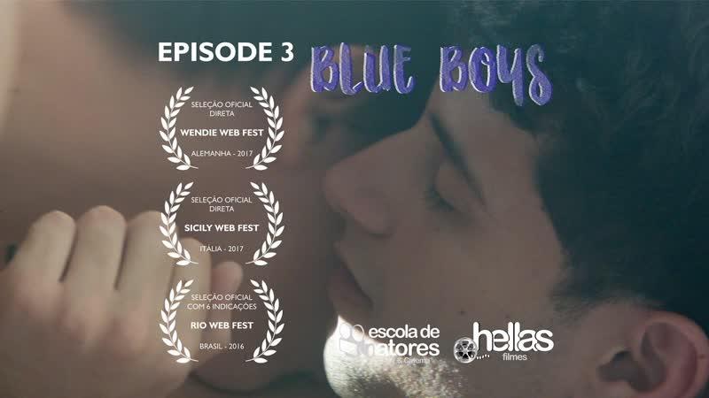 Гей сериал - Голубые Мальчики 3 серия |короткометражка-озвучка/дубляж/перевод| Meninos Tristes