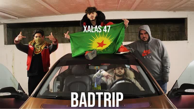 XALAS 47 BADTRIP Official 4K Video