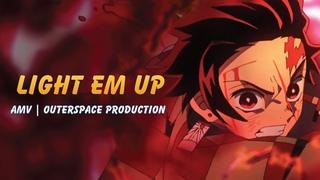 Anime Mix - AMV   Light Em Up 🔥