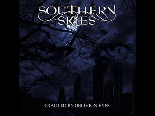 Southern Skies - Cradled by oblivion eyes [FULL ALBUM] 2016