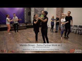 Mambo Brown - Salsa Partner Work on 2    Workshops on NY fest. 2019
