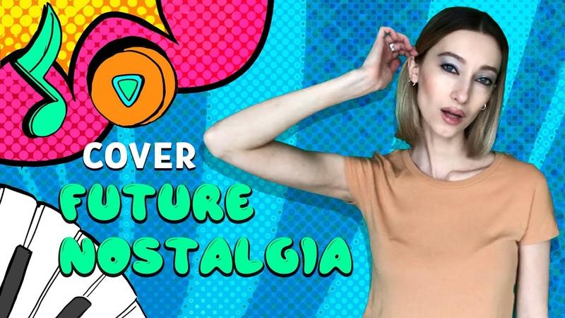 Dua Lipa Future Nostalgia Cover by Riya