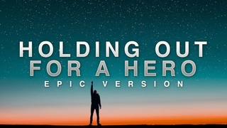 Holding Out For A Hero - Bonnie Tyler   EPIC VERSION