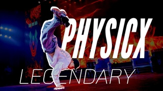 BBOY PHYSICX 🇰🇷 LEGENDARY