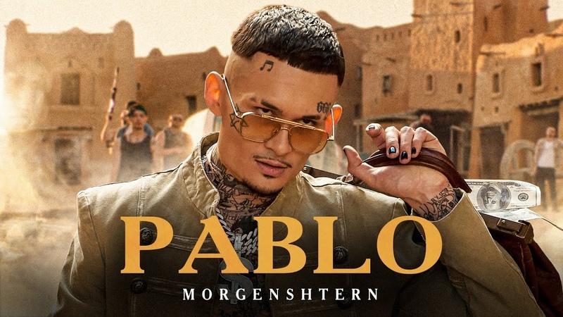 MORGENSHTERN PABLO Official Video 2021