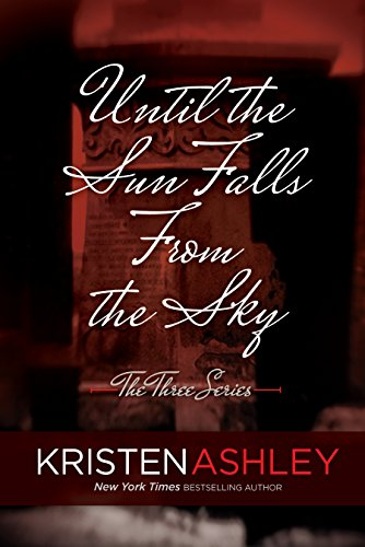 Until the Sun Falls from the Sky (The Three #1)