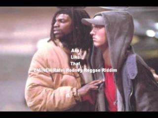 ASS LIKE THAT (Reggae Version) - Eminem / Rafel Rodney