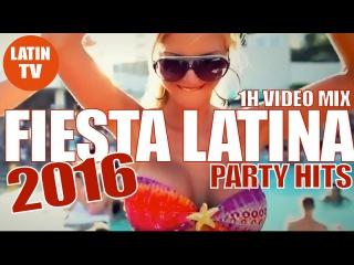FIESTA LATINA 2016 ► LATIN PARTY HIT MIX ► REGGAETON, LATIN HITS, BACHATA, SALSA