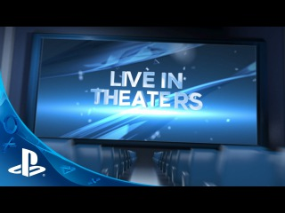 PlayStation E3 Experience: LIVE in Theaters June 15