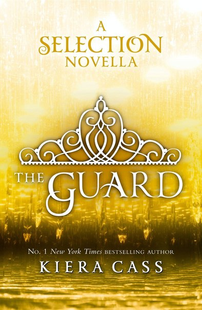 The Guard (The Selection #2.5)