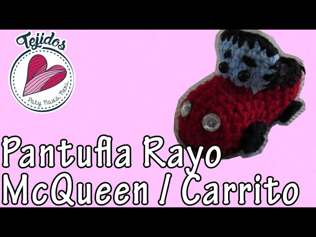 Pantuflas de Carrito Tejido Rayo Mcqueen Tutorial de Tejido