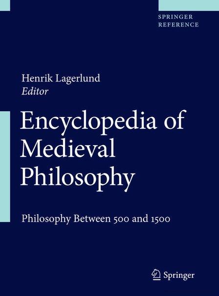 Encyclopedia of Medieval Philosophy (2011)