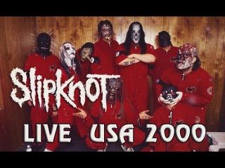 Slipknot - Live New York, USA 2000 [FULL SHOW]