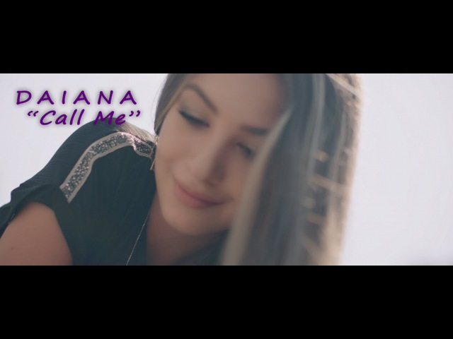 Daiana Call Me Official Video