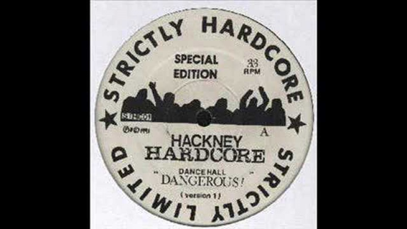 Hackney Hardcore Dance Hall Dangerous