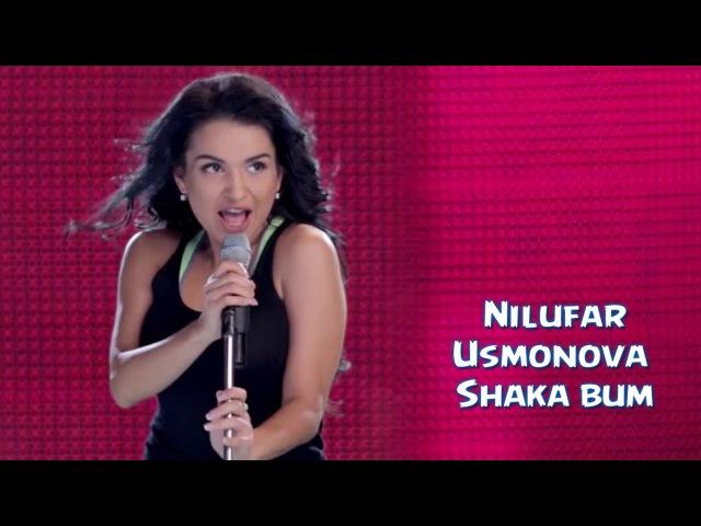 Nilufar Usmonova - Shaka bum | Нилуфар Усмонова - Шака-бум