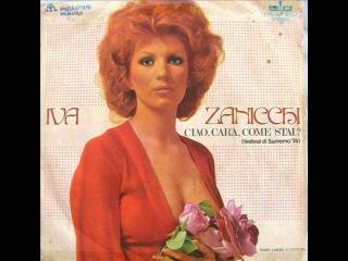 93) Sanremo 1974г-IVA ZANICCHI-CIAO CARA COME STAI-Привет,дорогая,как поживаешь?-1 место