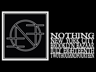 Nothing - Brooklyn Night Bazaar 2014