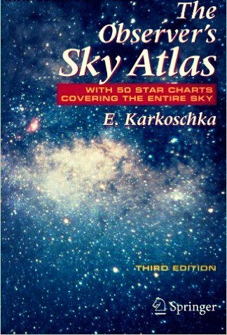The Observer's Sky Atlas With 50 Star Charts Covering the Entire Sky