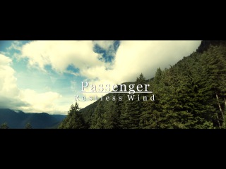 Passenger - Restless Wind