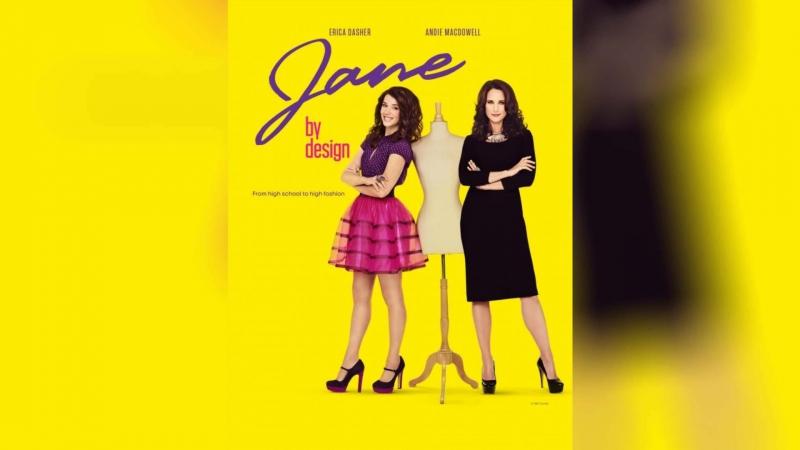 В стиле Джейн (2012) | Jane by Design