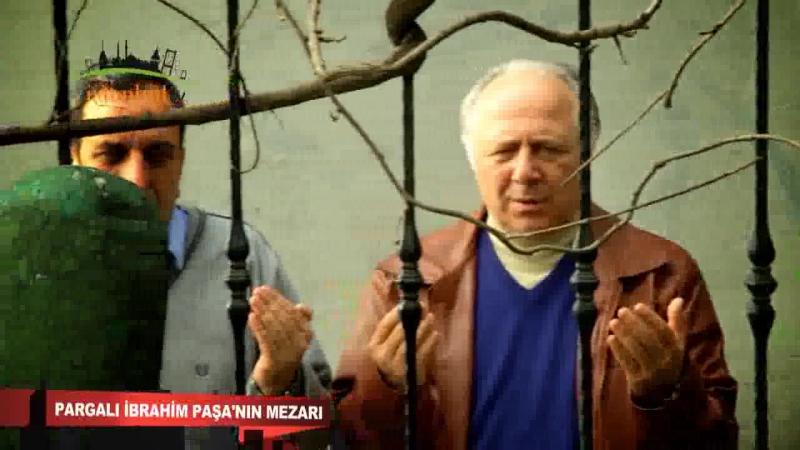 Pargalı İbrahim Paşa nın Mezarı iamistanbul.tv