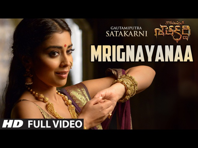 Mrignayanaa Full Video Song Gautamiputra Satakarni GSK Songs Balakrishna Shriya Saran