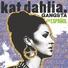 Kat Dahlia - Gangsta en Español