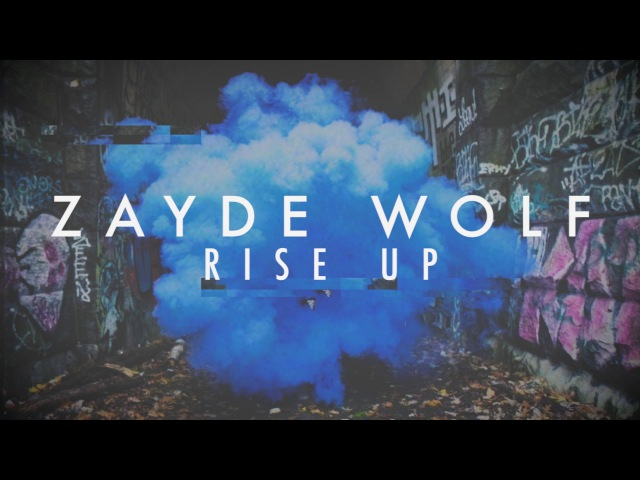 ZAYDE WOLF RISE UP from The Hidden Memoir EP The Royals