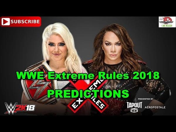 WWE Extreme Rules 2018 Raw Women s Championship Alexa Bliss vs Nia Jax Predictions WWE 2K18